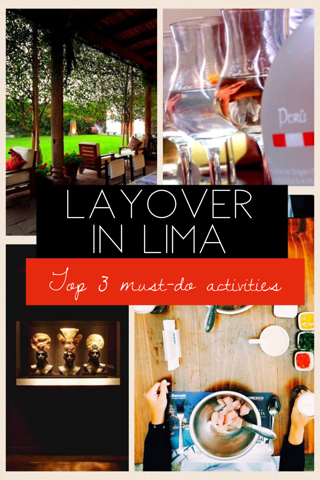 Top things to do lima Peru